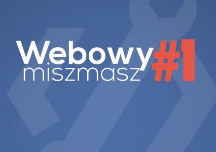 Przed Wami nowa seria na blogu: Webowy miszmasz #1