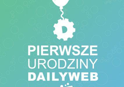Pierwsze urodziny DailyWeb + szybki konkurs i słuchawki Unitry do wygrania!
