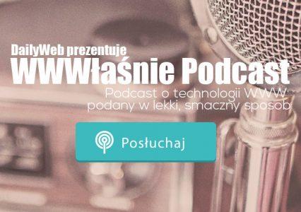 DailyWeb: WWWłaśnie Podcast #5