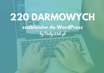 220 darmowych szablonów do WordPress!