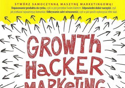 Kim do diabła jest Growth Hacker? Szybka recenzja Growth Hacker Marketing Ryana Holidaya
