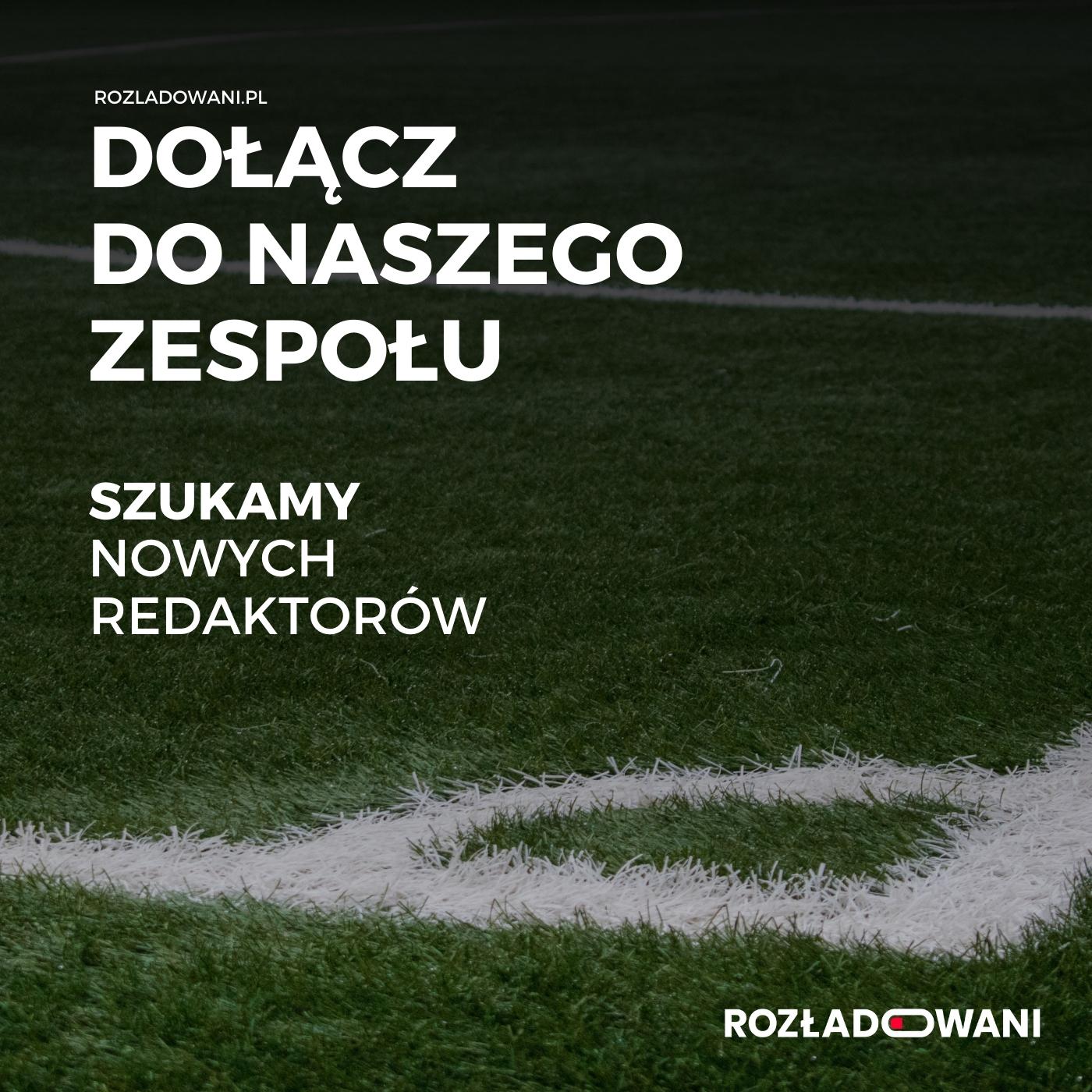 Szukamy redaktorów do Rozładowani.pl