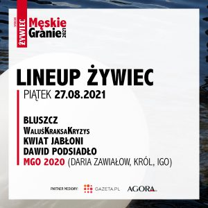 Meskie Granie 2021 lineup zywiec piatek
